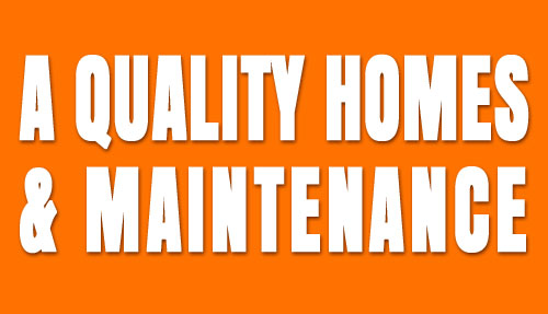 A Quality Homes & Maintenance Services